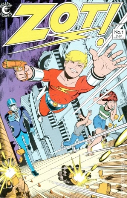 Origin and First Appearance, Zot!, Zot! #1, Eclipse Comics, 1984. Click for value